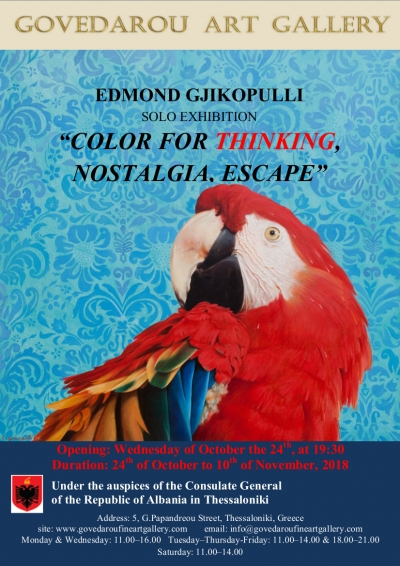 "Three solo exhibitions under the title ""Color for Thinking, Escape,Nostalgia""....Edmond Gjikopulli ""Color for Thinking"""