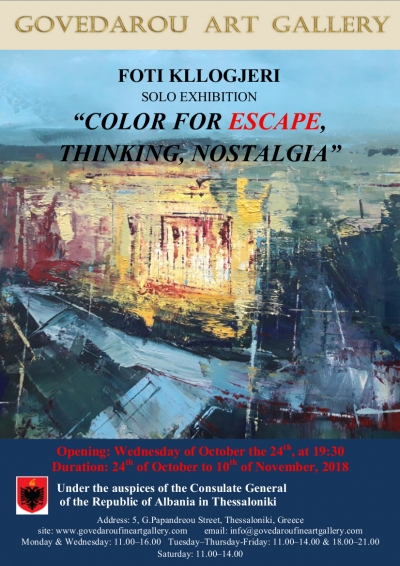 "Three solo exhibitions under the title ""Color for Thinking, Escape,Nostalgia"".... Foti Kllogjeri ""Color for Escape"""